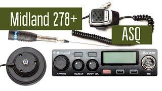 Midland 278Plus ASQ - радиостанция СиБи диапазона. Слушаем эфир, проводим связь.